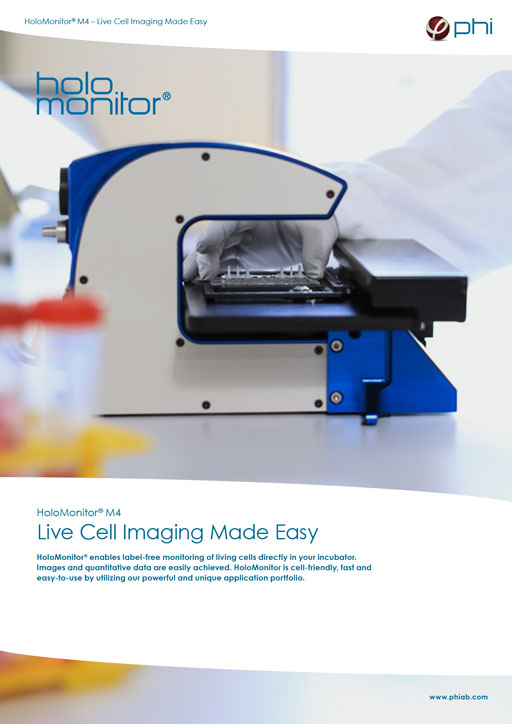 HoloMonitor Product Brochure - Live Cell Imaging Made Easy